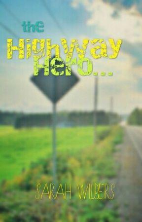 The Highway Hero by TheWriteLove99
