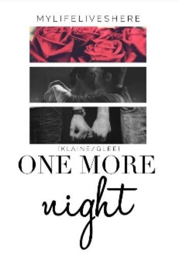 One More Night (Klaine/Glee)