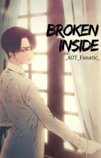 Broken Inside (Cheater!Levi x Reader) {One-shot} cover