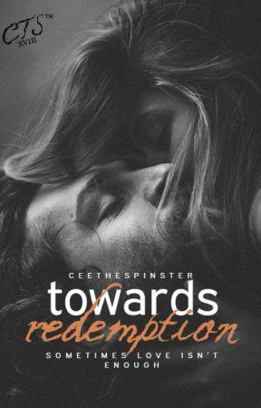 Towards Redemption [HIATUS] by CeeTheSpinster