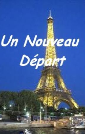 Un Nouveau Départ by agnesb_77