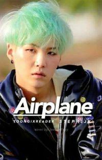 Airplane - BTS Suga x Reader cover