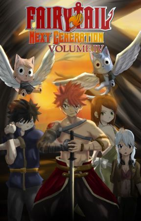 Fairy Tail: Next Generation - Volume IV by KatieLove2Write