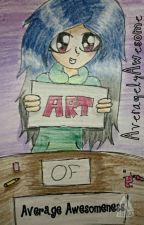 Art Of Average Awesomeness by AveragelyAwesome
