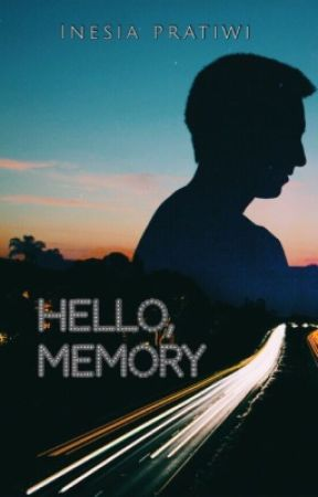 Hello, Memory!   [COMPLETED] by inesiapratiwi