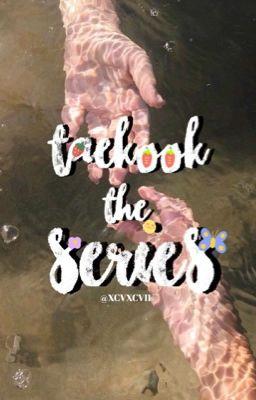 Đọc truyện taekook tình ký sự