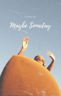 Maybe Someday cover