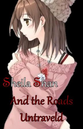 Sheila Shan and the Roads Untaveld by Arianashan