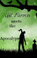 Gil Farron Meets The Apocalypse by Migzaurous