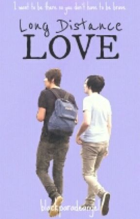 Long Distance Love (Phan) by BlackParadeAngel