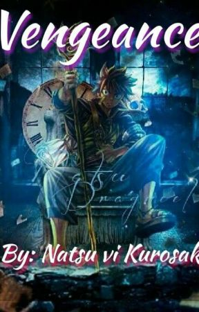 Vengeance  by Natsu_vi_Kurosaki