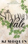 The Shadowed Vale ~ Book 1 cover