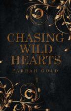 Chasing Wild Hearts [1] by glitter_xox