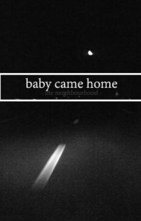 Baby Came Home (Terminée) by CrookedArabella