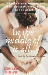 In the middle of it all. cover