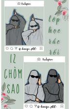 •   12 cs   • Lớp học rắc rối bởi -kangu_ttt-