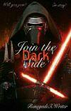 Join The Dark Side... Kylo Ren X Reader cover