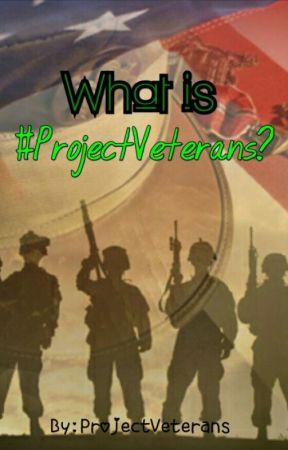 What Is #ProjectVeterans by ProjectVeterans