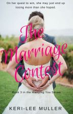 The Marriage Contest by Keri8794
