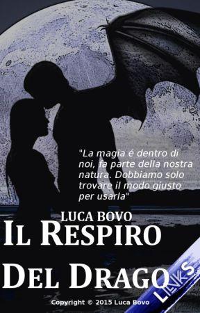 Il Respiro Del Drago by lucabovo78