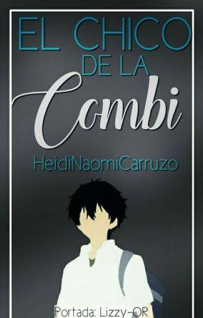 El Chico De La Combi ; 02 by HeidiNaomiCarruzo