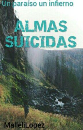 Almas Suicidas by LopezMalleli