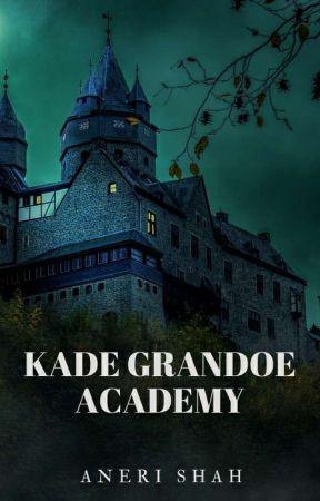 Kade Grandoe Academy by AneriShah_
