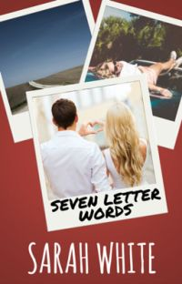 Seven Letter Words #Wattys2016 cover