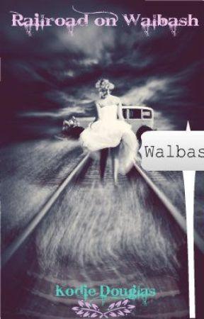 Railroads On Walbash by xx_honeybee_xx