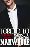 Forced To Marry The Billionaire Manwhore cover