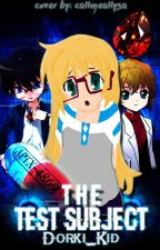 The Test Subject : A Detective Conan Fanfiction by dorki-dorki-universe