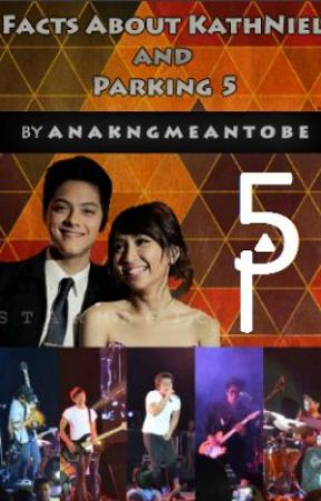 Facts about KathNiel and Parking 5 by anakngmeantobe