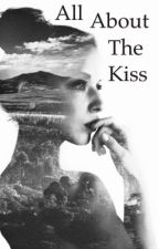 All About The Kiss (Jc Caylen) by twitter_flower