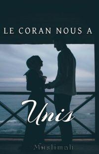 Le Coran nous a unis [PARTIE 1 ET 2] cover