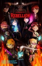 Rebellion (After the Haunted FF) by Insaneobesser777