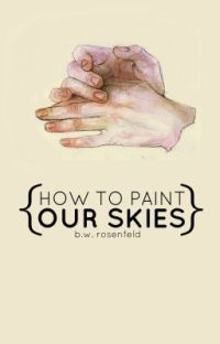 How to Paint Our Skies cover