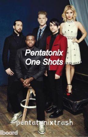 Pentatonix One-Shots by pentatonixtrash