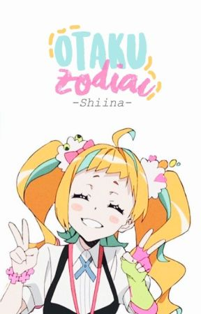 Zodiaco Otaku© by 5hiina