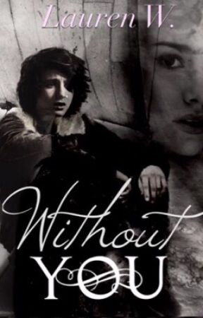 Without You (Book 2 of The Blue Star) OUAT by Fairest_Flower