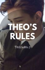 Theo's rules by Breesworld