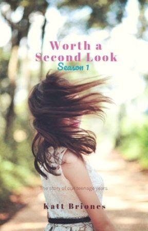Worth a Second Look (Season 1) by kattbri