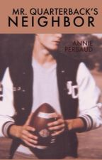 Mr Quarterback's Neighbor by anni3xx