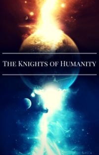 The Knights of Humanity  cover