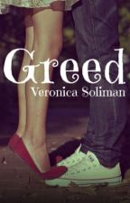 GREED ✔️  by veronicasoli