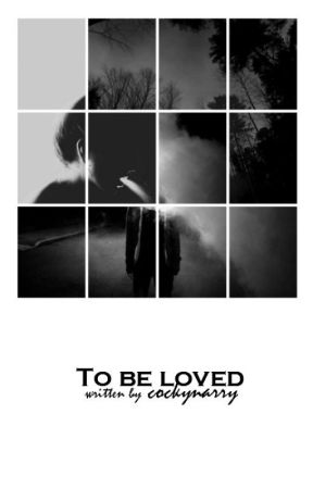 To be loved by cockynarry