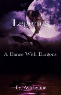 Legends, a dance with dragons cover