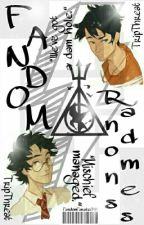 Fandom Randomness by TripThreat