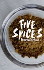 Five Spices by aelliotlee
