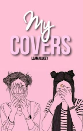 My Covers (: by kinsbrooke