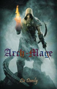 Arch-Mage (Arch-Mage Trilogy, #1) cover